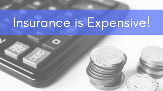 Insurance is Expensive