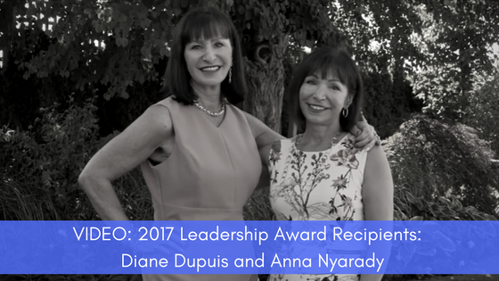 VIDEO_ 2017 Leadership Award Recipients | Diane Dupuis and Anna Nyarady-2